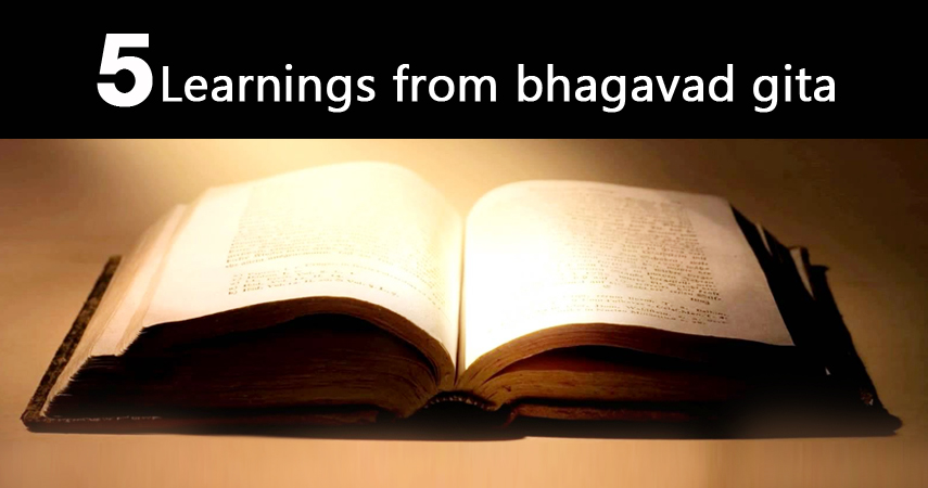 learnings from gita When i was a child, my grandma used to pester me to read the bhagavad gita after school i hated it and thought the old lady had nothing better to do in life but now.